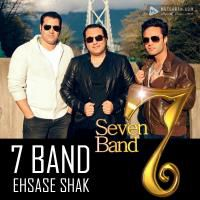 7 Band Ehsase Shak
