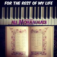 Ali Mohammadi For The Rest Of My Life