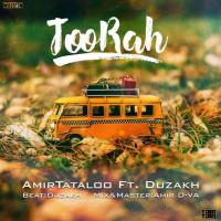 Amir Tataloo Too Rah (Ft Duzakh)