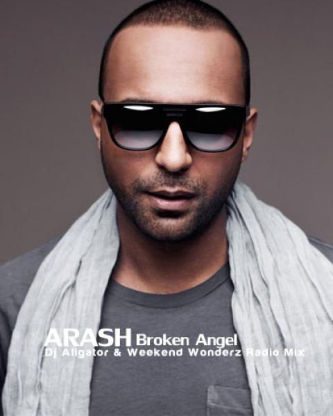 Arash Broken Angel (Dj Aligator Weekend Wonderz Radio Mix)