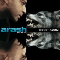 Arash Dooset Daram Remix (Ft Helena)