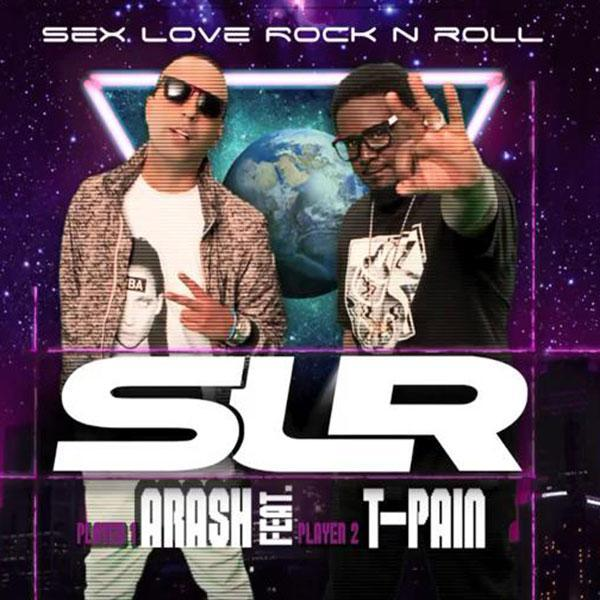 Arash Slr (Ft T Pain)