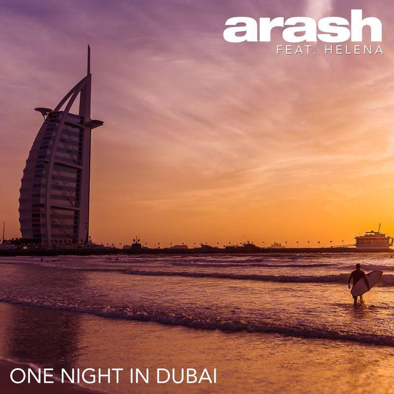 Arash One Night In Dubai (Ft Helena)