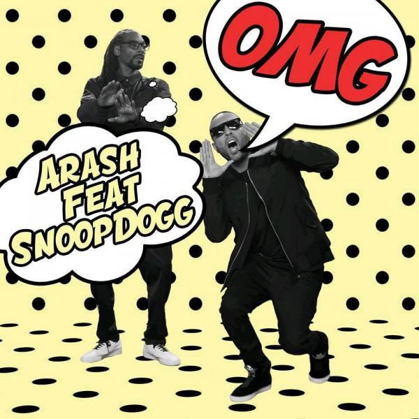 Arash OMG Remix (Ft SnoopDogg)