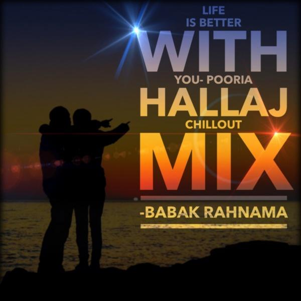 Babak Rahnama Life Is Better With You (Pooria Hallaj Chillout Mix)
