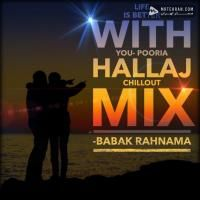 Babak Rahnama Life Is Better With You (Pooria Hallaj Extended Deluxe Edition)