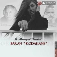 Baran Kodakane (In Memory of Farhad)
