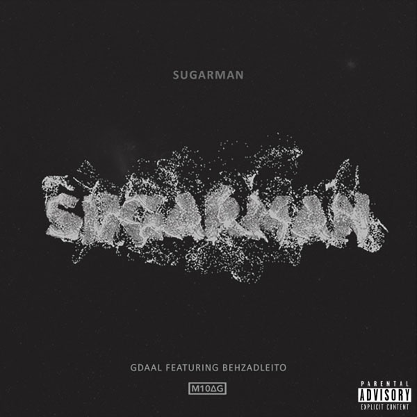 Behzad Leito Sugarman (Ft Gdaal)