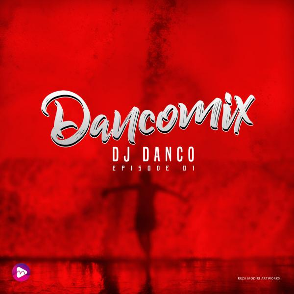 Dj Danco Dancomix Episode 01