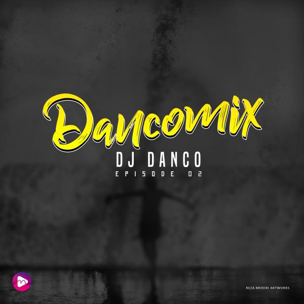 Dj Danco Dancomix Episode 02