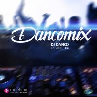 Dj Danco Dancomix Episode 04