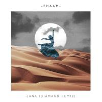 Ehaam Jana (Siamand Remix)