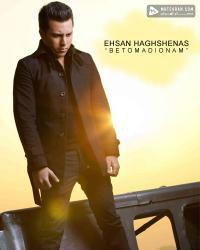 Ehsan Haghshenas Be To Madyounam