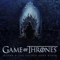 Ramin Djawadi Game Of Thrones (KSHMR & The Golden Army Remix)