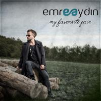 Emre Aydin My Favourite Pain