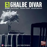 Evan Band Ghalbe Divar