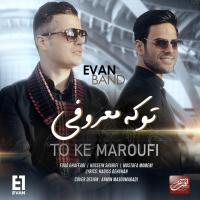 Evan Band To Ke Maroufi