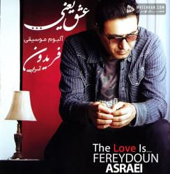 Fereydoun Asraei The love is