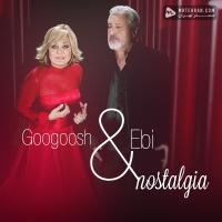 Googoosh & Ebi Nostalgia