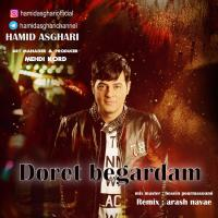 Hamid Asghari Doret Begardam (Remix)