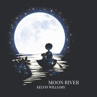 Kelvin Williams Moon River