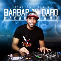 Macan Band Harbar In Daro (Dynatonic Remix)