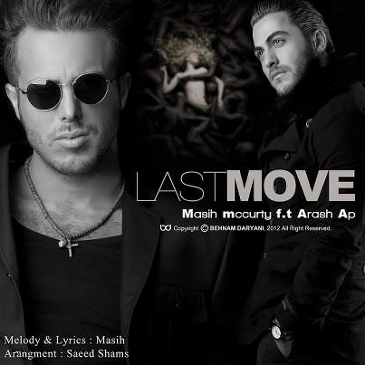 Masih & Arash Ap Last Move