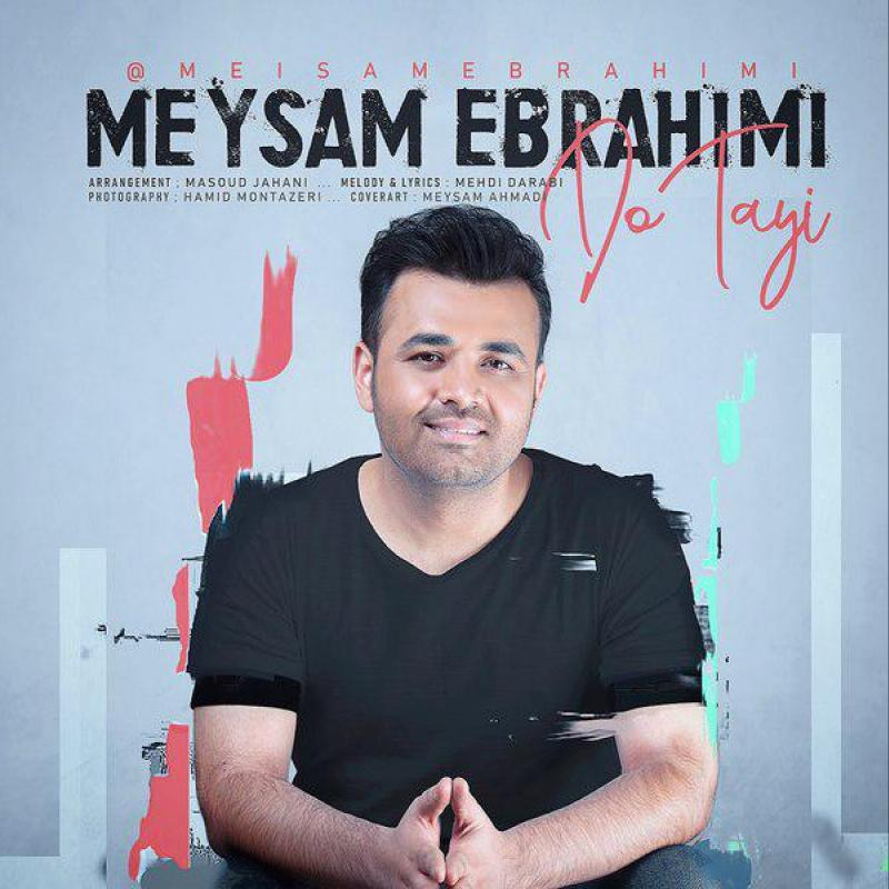 Meysam Ebrahimi Do Tayi