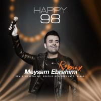 Meysam Ebrahimi Happy 98 (Remix)