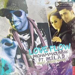 Mohammad Bibak Flow Ft M I L A D Love