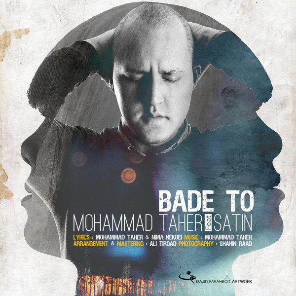 Mohammad Taher Bade To (Ft Satin)