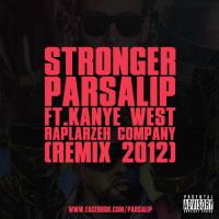 Parsalip Stronger (Remix) (Ft Kanye West)
