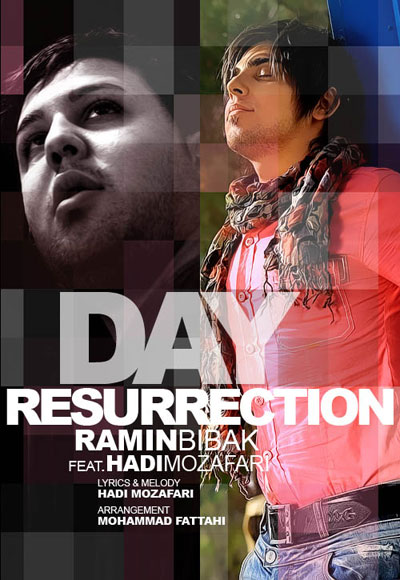 Ramin Bibak Resurrection Day Ft Hadi Mozafari