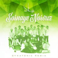 Rastak Group Sornaye Norouz (Dynatonic Remix)