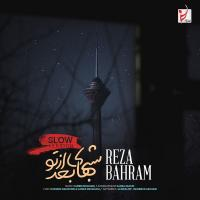 Reza Bahram Shabhaye Bad Az To (Slow Version)