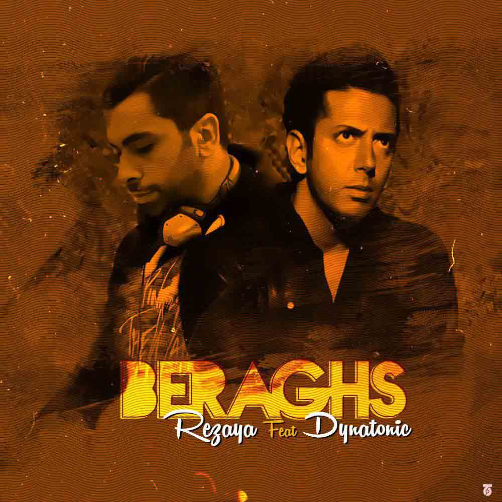 Rezaya Beraghs (Ft Dynatonic)