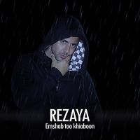 Rezaya Emshab Too Khiaboon