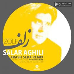 Salar Aghili Zolf (Arash Seda Remix)