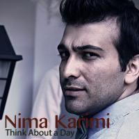Nima Karimi Think About A Day (Ft Sara Naeini)