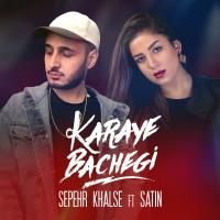 Sepehr Khalse Karaye Bachegi (Ft Satin)