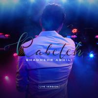 Shadmehr Aghili Rabeteh (Live)