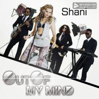 Shani Out Of My Mind