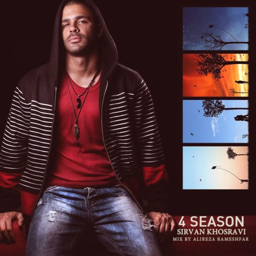 Sirvan Khosravi 4 Season (Mix By Alireza Rameshfar)