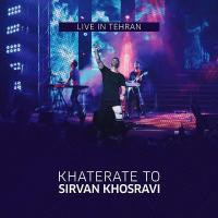 Sirvan Khosravi Khaterate To (Live)