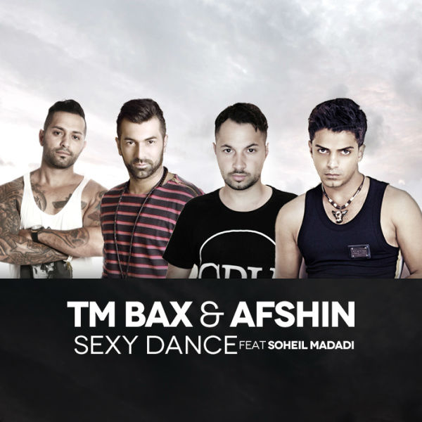 Tm Bax Dance (Ft Afshin Soheil Madadi)