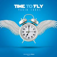 Yasin Torki Time To Fly