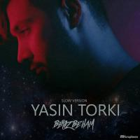 Yasin Torki Beriz Beham (Slow Version)