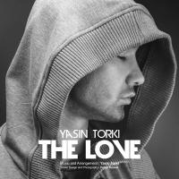 Yasin Torki The Love