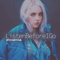 Billie Eilish Listen Before I Go