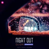 Dj Eri Night Out Episode 01